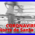 Coronavirus – SE COMPLICA LA SITUACION EN EL NORTE? … SE REPORTAN HOY 14 CASOS