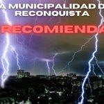 Reconquista – RECOMENDACIONES DEL MUNICIPIO EN CASO DE TORMENTAS