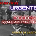 Coronavirus – 2 NUEVOS FALLECIDOS Y 65 NUEVOS POSITIVOS HOY VIERNES EN LA REGION