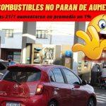 COMBUSTIBLES SIN FRENO… EL JUEVES 21/01 VOLVIERON A AUMENTAR Y VOLVERA AUMENTAR EL LUNES !!!